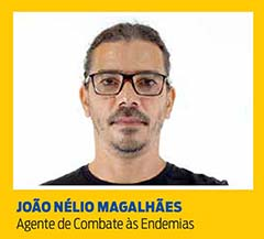 João Nélio Magalhães, Agente de Combate às Endemias