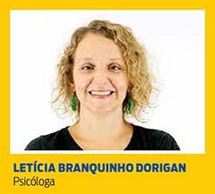 Letícia Branquinho Dorigan, Psicóloga