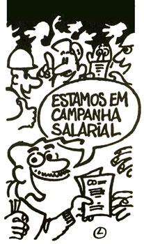 Charge do Laerte: Estamos em campanha salarial