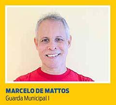 Marcelo de Mattos, Guarda Municipal I