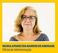 Maria Aparecida Barros de Andrade, Oficial de Administração