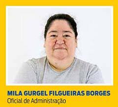 Mila Gurgel Filgueiras Borges, Oficial de Administração