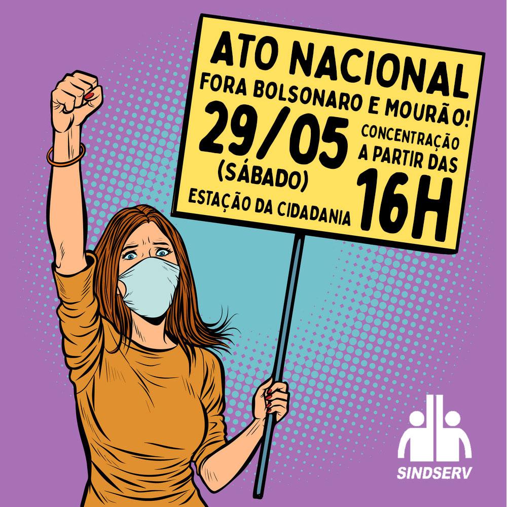 """Ilustração de uma mulher de máscara com um punho cerrado e no outro braço uma placa onde está escrito: """"ATO NACIONAL, FORA BOLSONARO E MOURÃO! 29/05 (sábado), à partir das 16h, ESTAÇÃO DA CIDADANIA"""""""