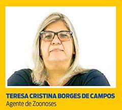 Teresa Cristina Borges de Campos, Agente de Zoonoses