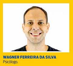 Wagner Ferreira da Silva, Psicólogo