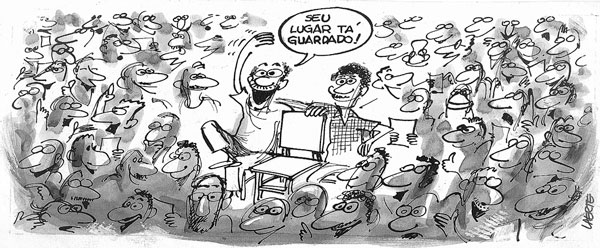"Charge do Laerte: ""Seu lugar tá guardado!"""