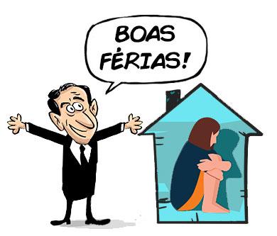 """Charge: Paulo Alexandre gritando """"Boas férias!"""" para uma pessoa deprimida e toda encolhida dentro de uma casa"""