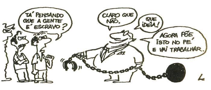 Charge do Laerte: Chefia querendo escravizar