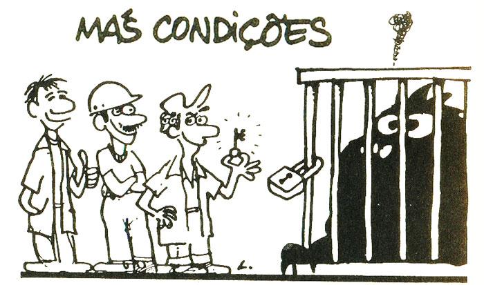MÁS CONDIÇÕES. Charge do Laerte