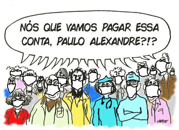 """Charge do Laerte adaptada: trabalhadores com máscaras perguntam juntos """"Nós que vamos pagar essa conta, Paulo Alexandre?"""""""