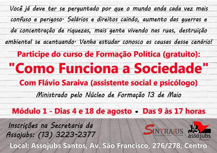"""Cartaz do Curso de Formação Política """"Como Funciona a Sociedade"""""""