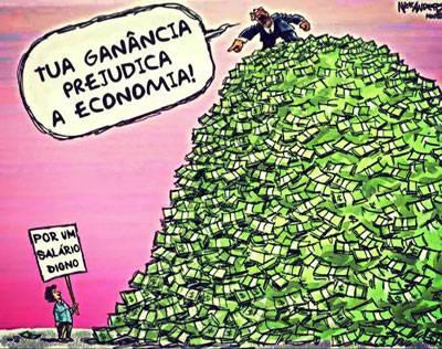 Charge: Tua ganância prejudica a economia!